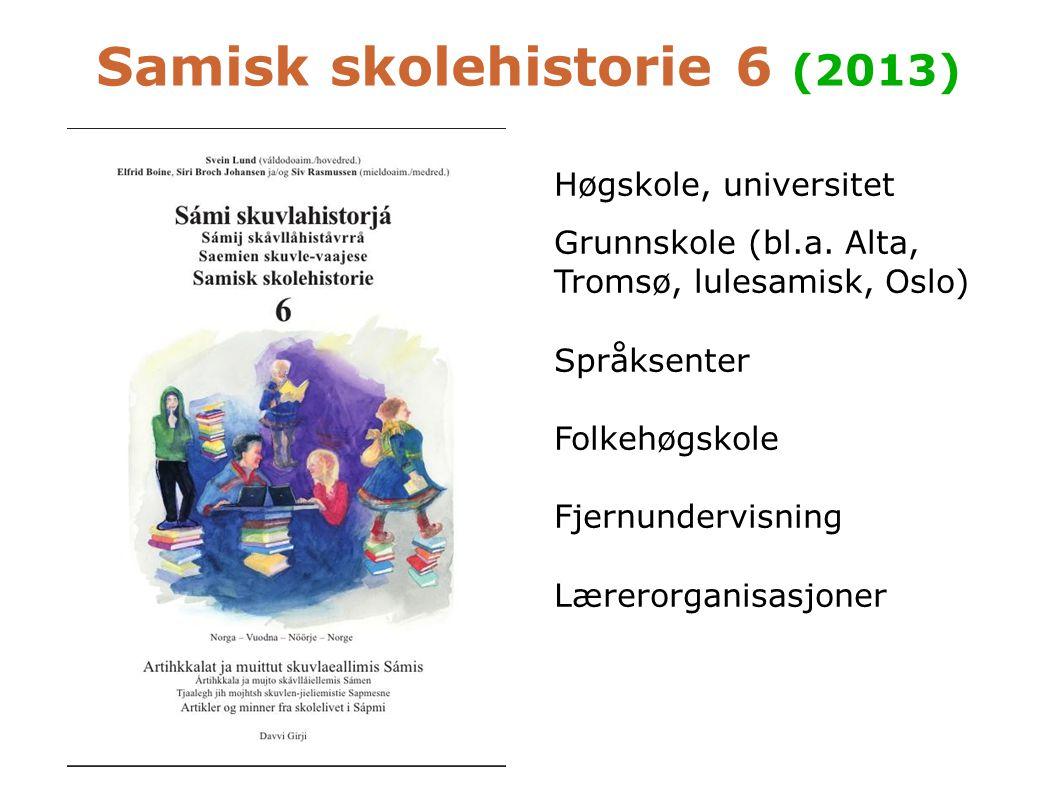 Samisk skolehistorie 6 (2013)
