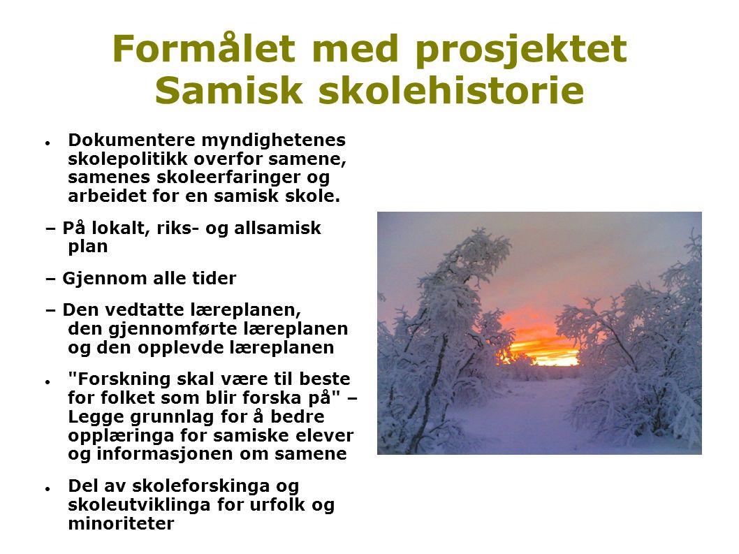 Formålet med prosjektet Samisk skolehistorie