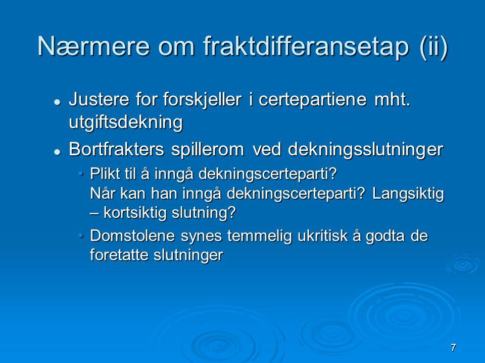 Nærmere om fraktdifferansetap (ii)