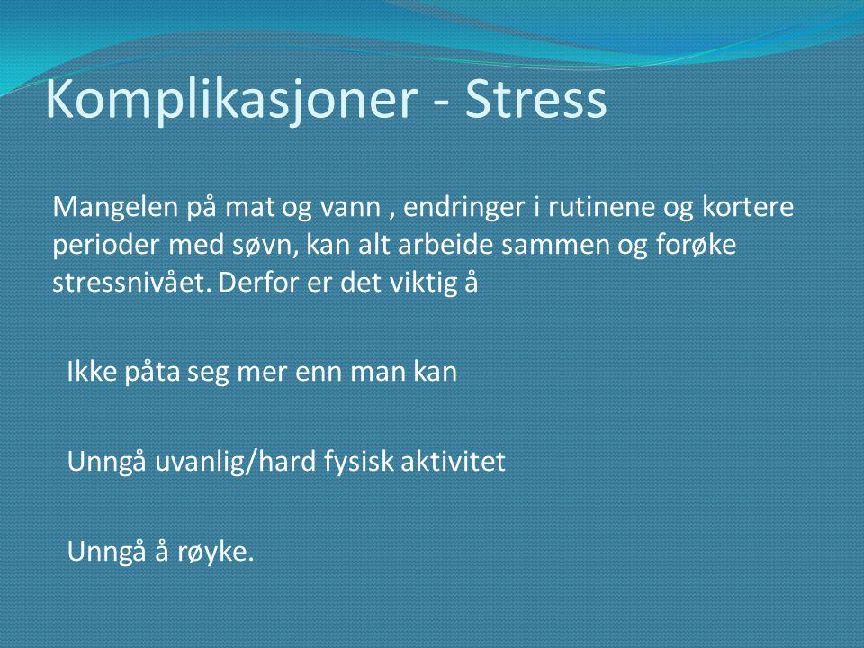 Komplikasjoner - Stress