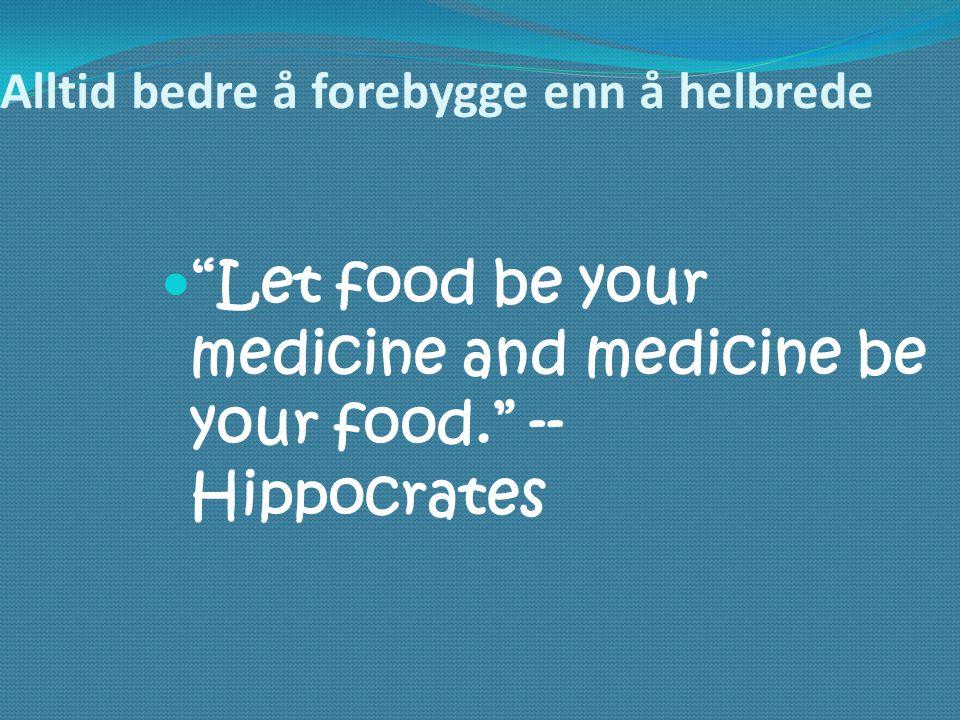 Alltid bedre å forebygge enn å helbrede