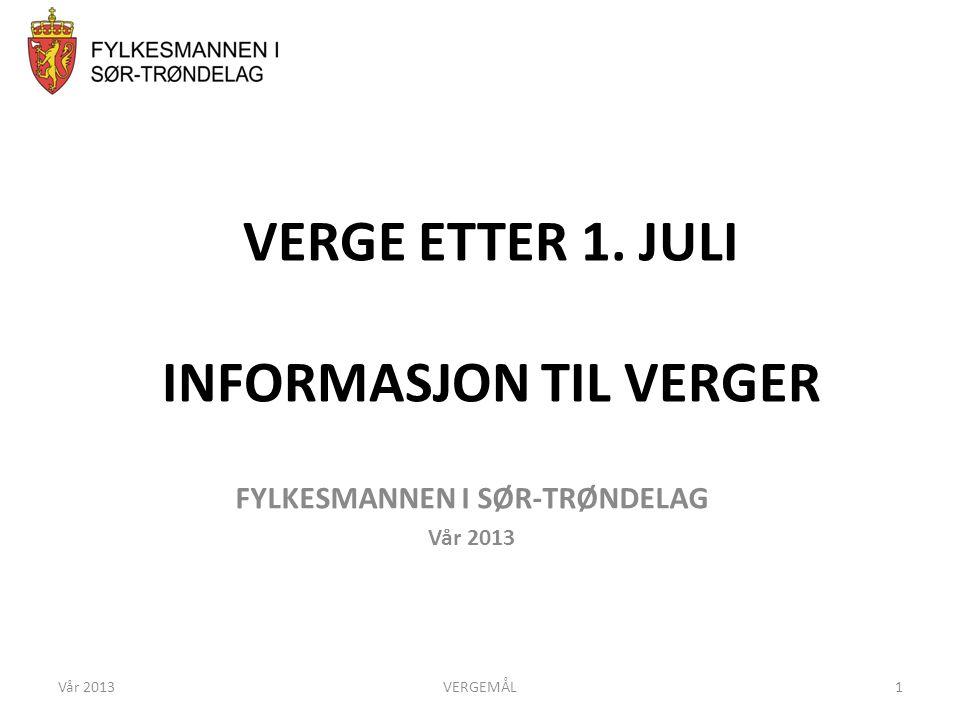 VERGE ETTER 1. JULI INFORMASJON TIL VERGER