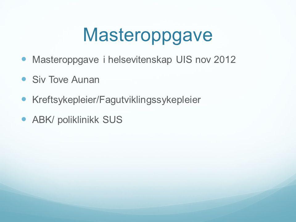 Masteroppgave Masteroppgave i helsevitenskap UIS nov 2012
