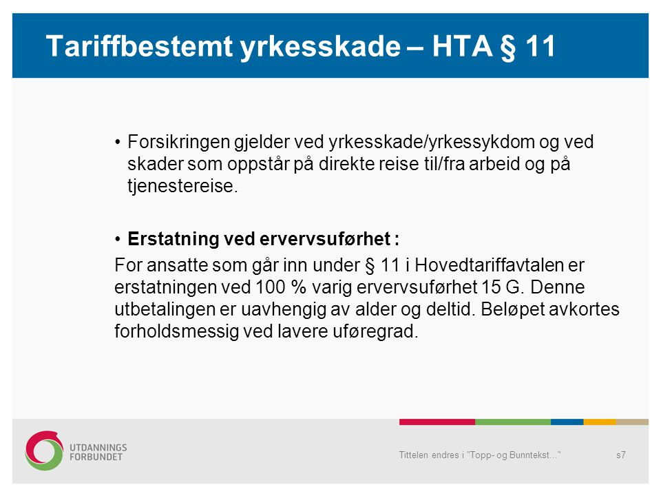 Tariffbestemt yrkesskade – HTA § 11
