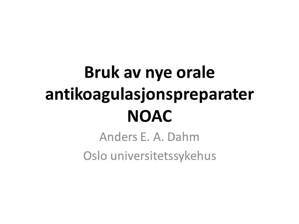 Bruk av nye orale antikoagulasjonspreparater NOAC
