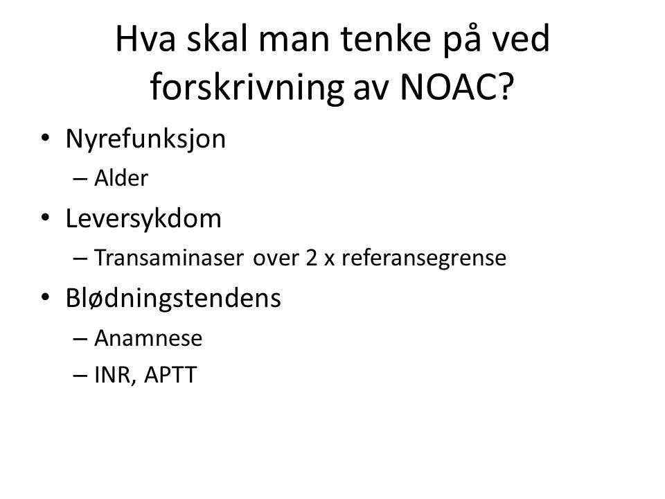 Hva skal man tenke på ved forskrivning av NOAC