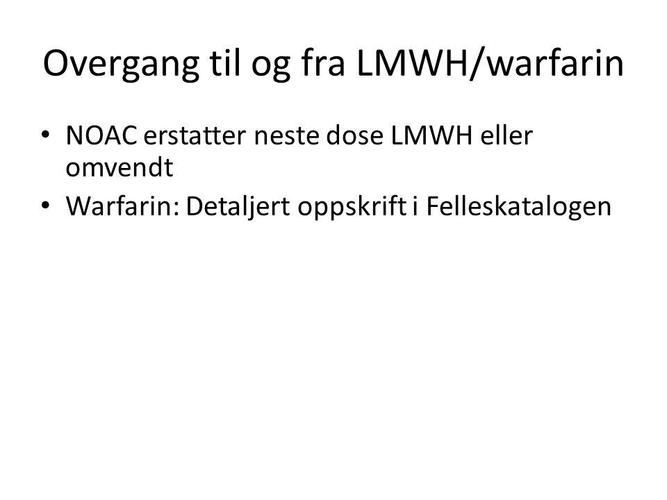 Overgang til og fra LMWH/warfarin