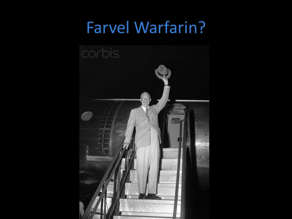 Farvel Warfarin