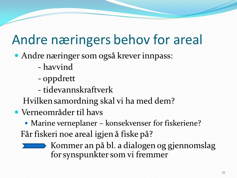 Andre næringers behov for areal
