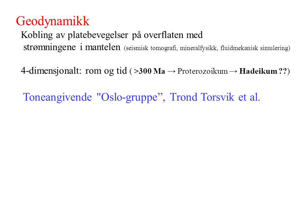 Geodynamikk Toneangivende Oslo-gruppe , Trond Torsvik et al.