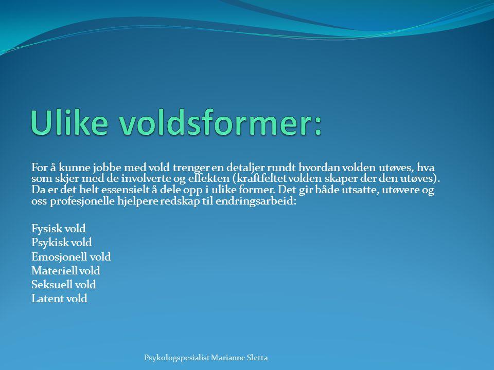 Ulike voldsformer: