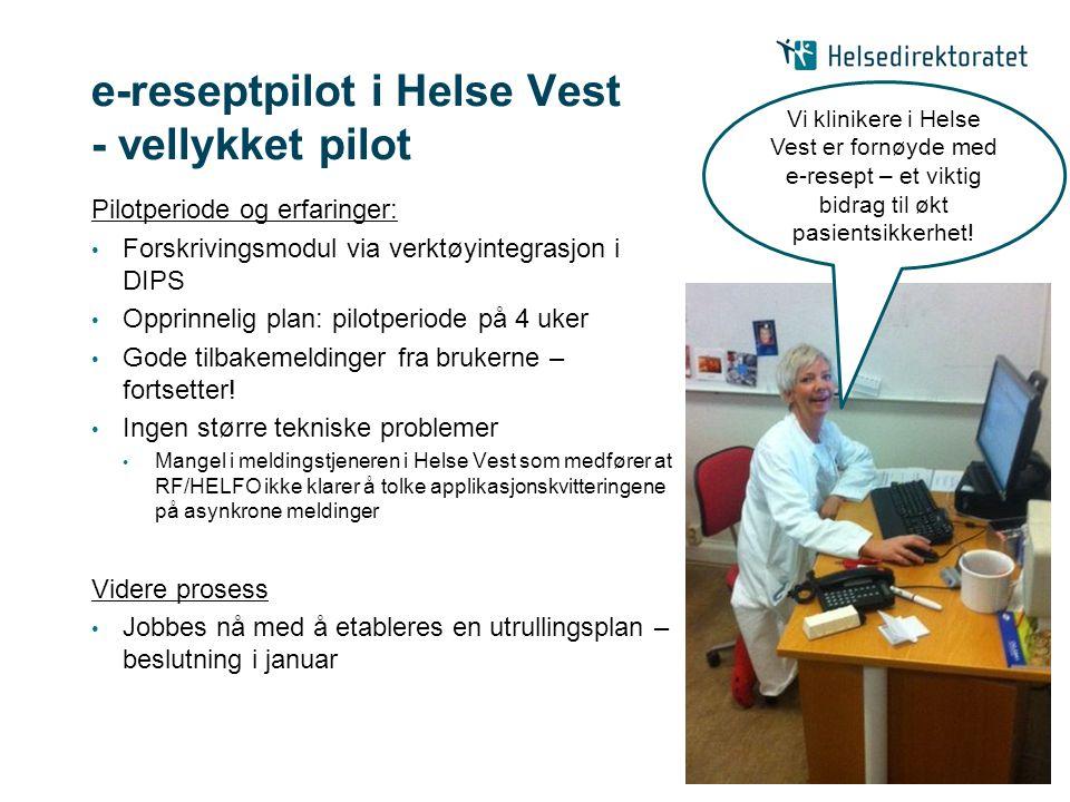 e-reseptpilot i Helse Vest - vellykket pilot