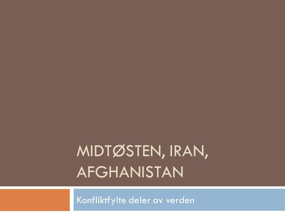 Midtøsten, Iran, Afghanistan