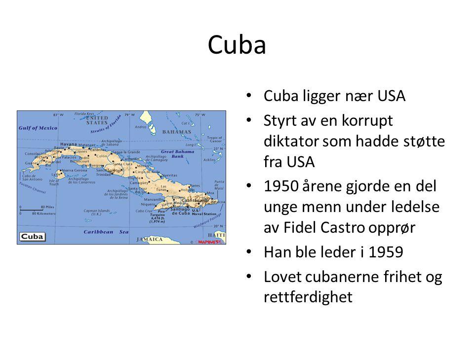 Cuba Cuba ligger nær USA