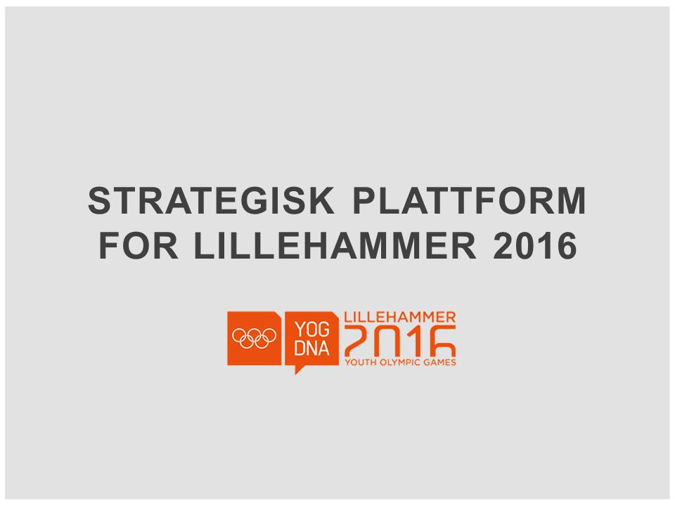 Strategisk Plattform for Lillehammer 2016