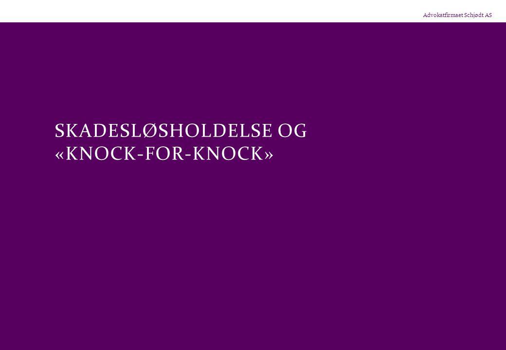 Skadesløsholdelse og «knock-for-knock»