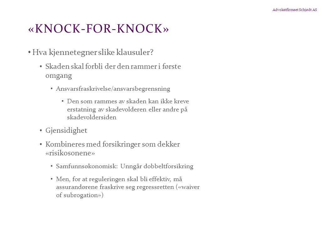 «knock-for-knock» Hva kjennetegner slike klausuler