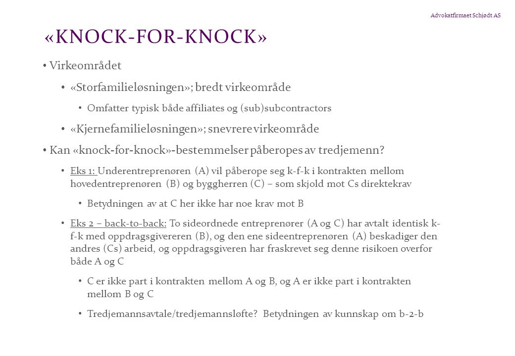«knock-for-knock» Virkeområdet
