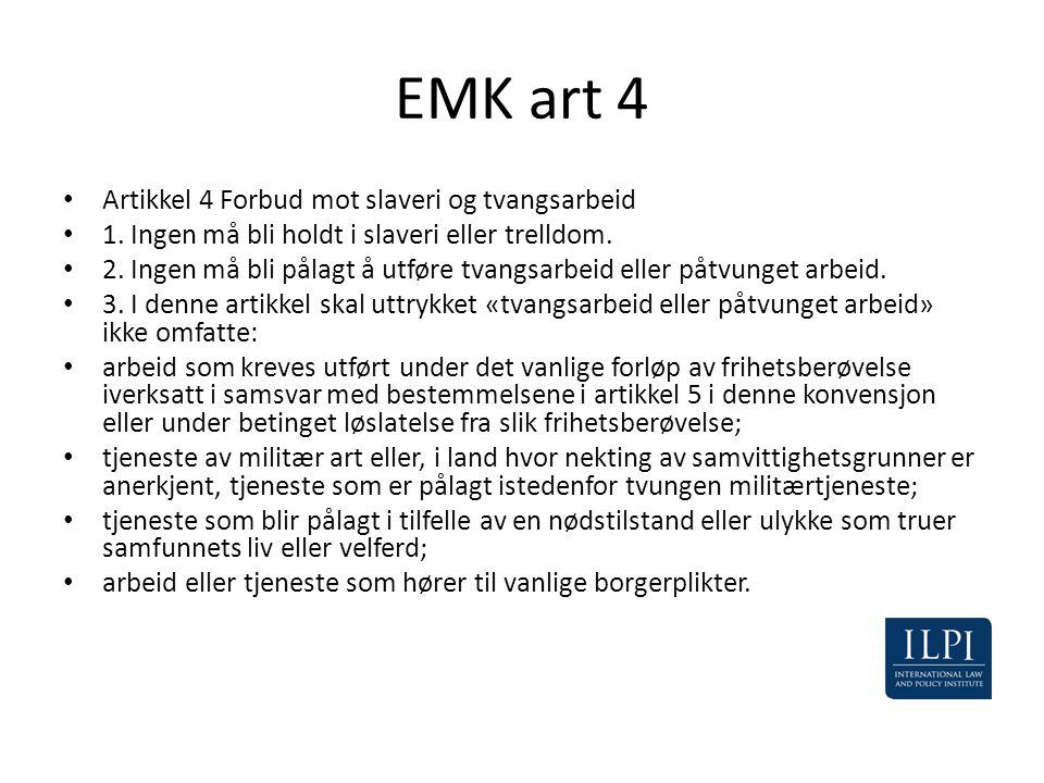 EMK art 4 Artikkel 4 Forbud mot slaveri og tvangsarbeid