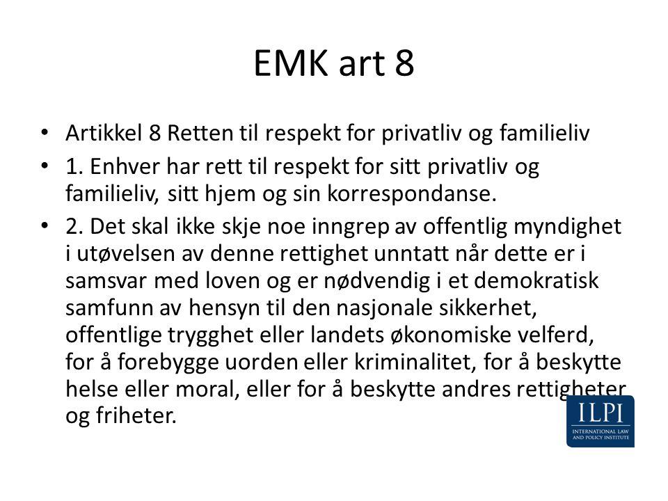 EMK art 8 Artikkel 8 Retten til respekt for privatliv og familieliv