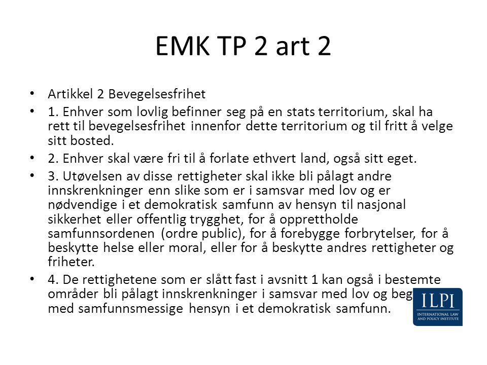 EMK TP 2 art 2 Artikkel 2 Bevegelsesfrihet