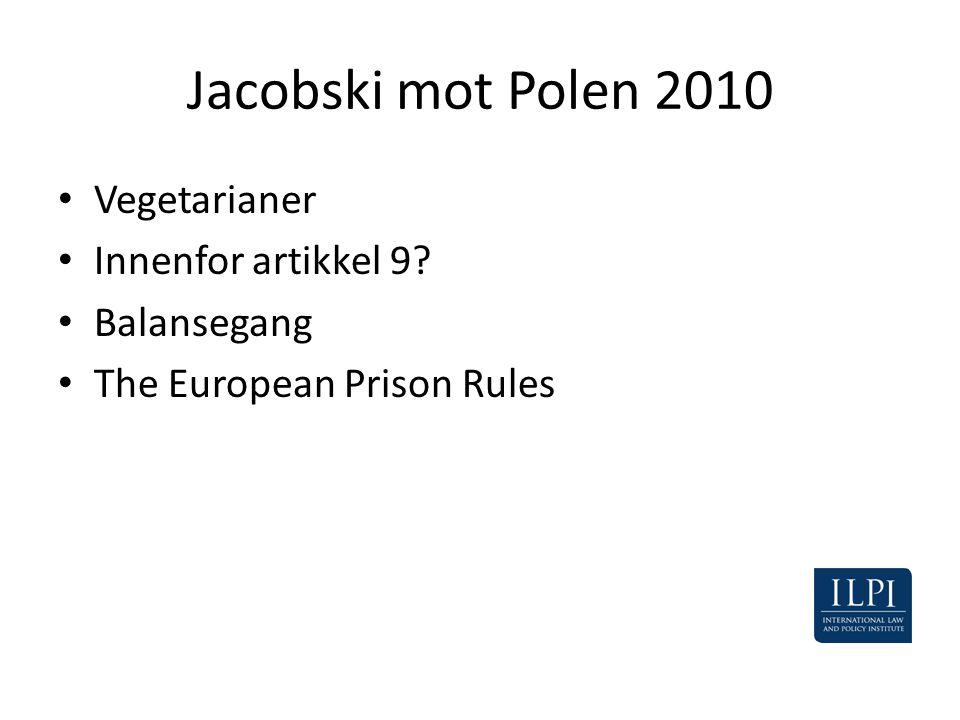 Jacobski mot Polen 2010 Vegetarianer Innenfor artikkel 9 Balansegang
