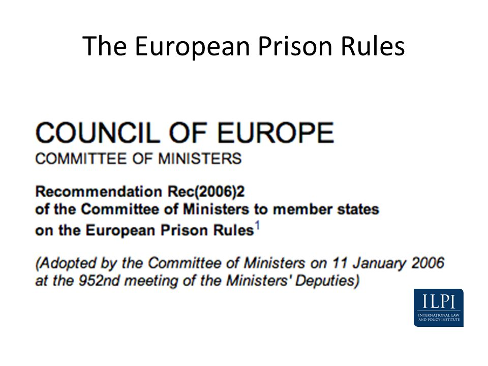 The European Prison Rules