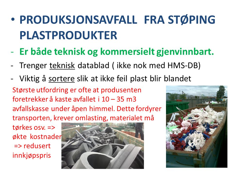 PRODUKSJONSAVFALL FRA STØPING PLASTPRODUKTER