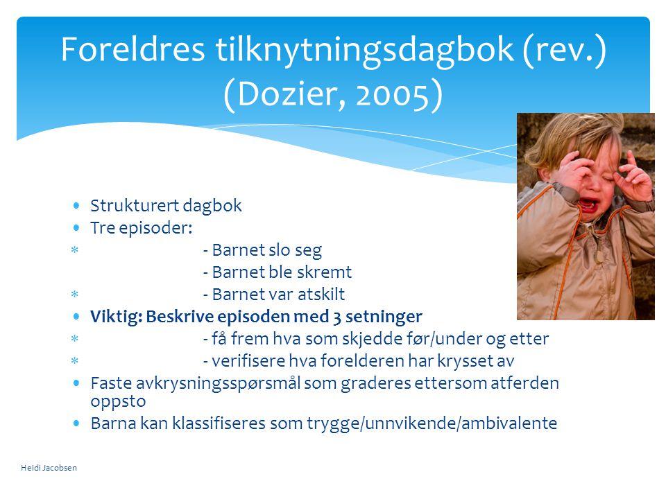 Foreldres tilknytningsdagbok (rev.) (Dozier, 2005)