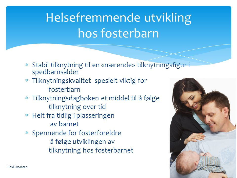 Helsefremmende utvikling hos fosterbarn