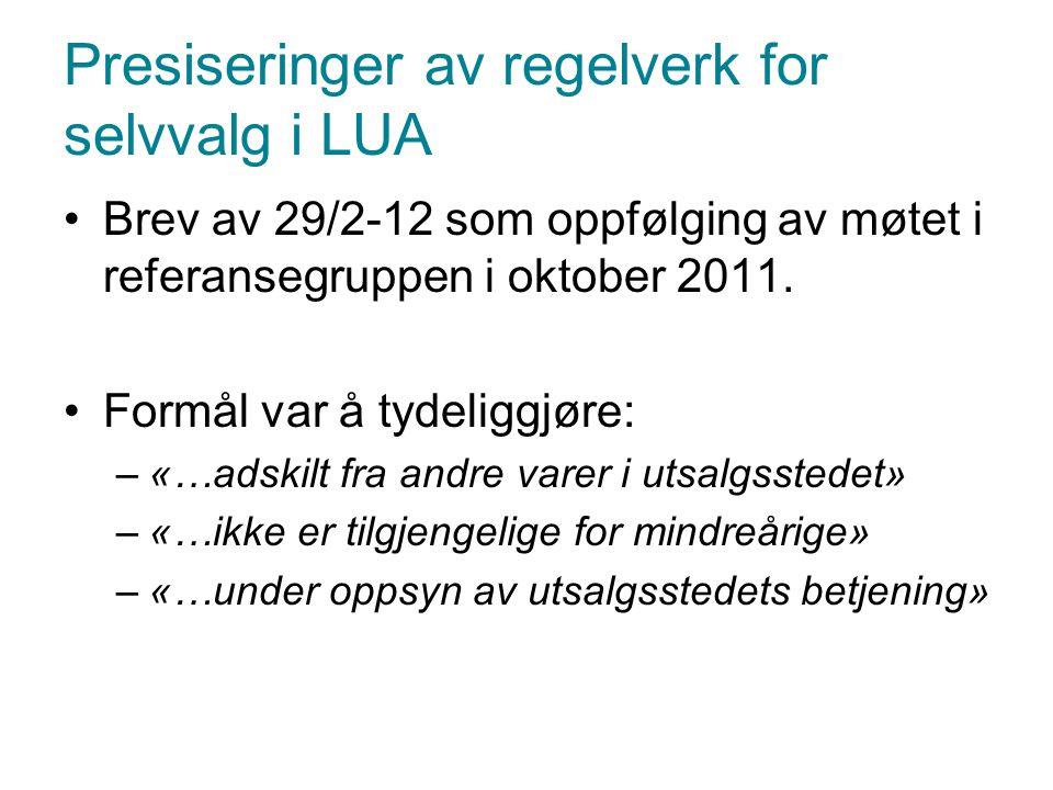Presiseringer av regelverk for selvvalg i LUA