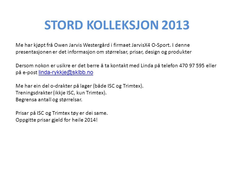STORD KOLLEKSJON 2013