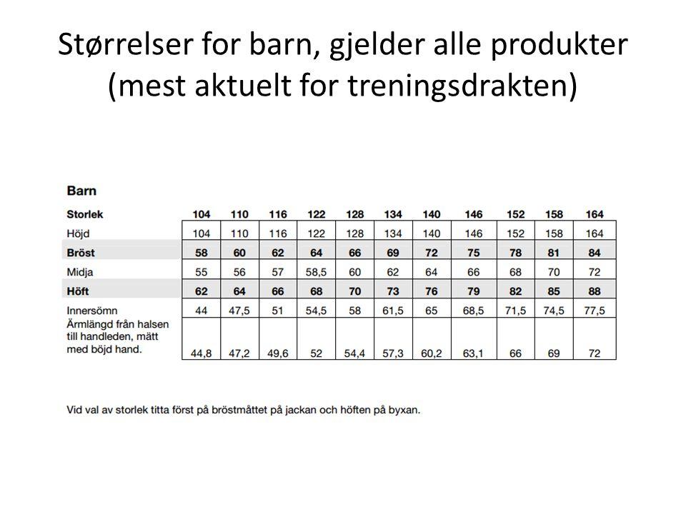 Størrelser for barn, gjelder alle produkter (mest aktuelt for treningsdrakten)