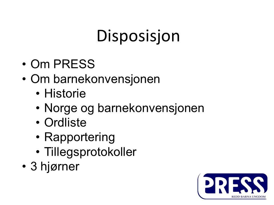 Disposisjon Om PRESS Om barnekonvensjonen Historie