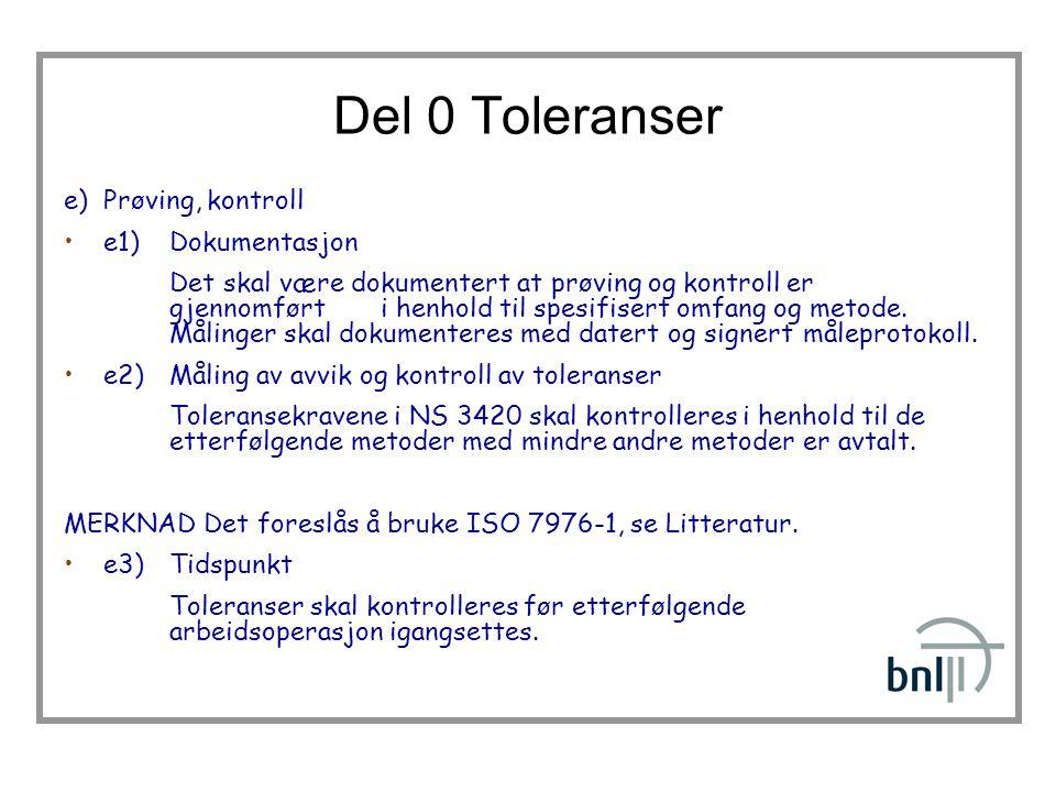 Del 0 Toleranser e) Prøving, kontroll e1) Dokumentasjon