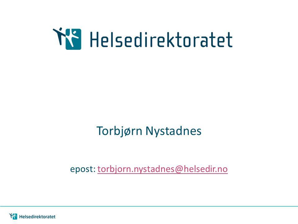 epost: torbjorn.nystadnes@helsedir.no