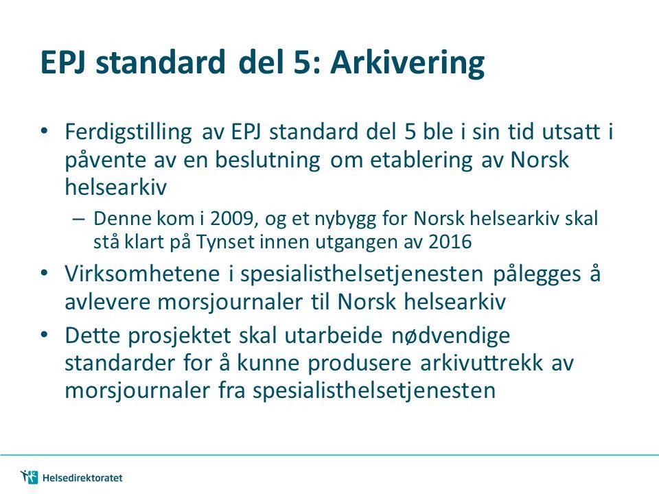 EPJ standard del 5: Arkivering