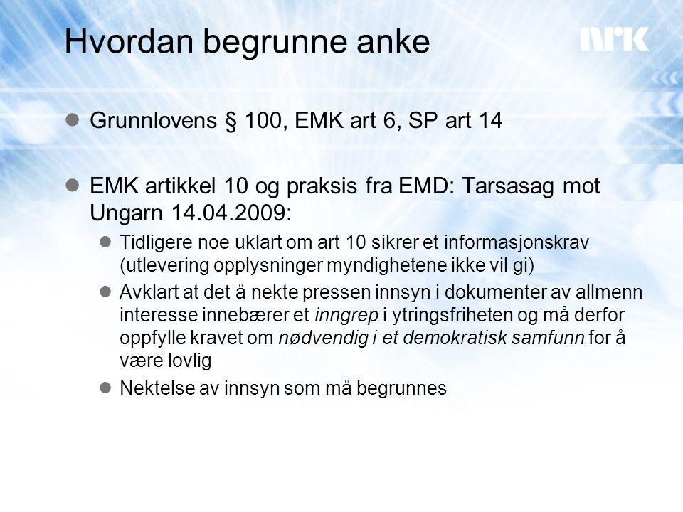 Hvordan begrunne anke Grunnlovens § 100, EMK art 6, SP art 14
