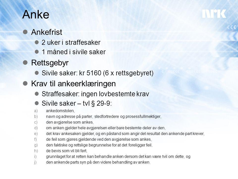 Anke Ankefrist Rettsgebyr Krav til ankeerklæringen