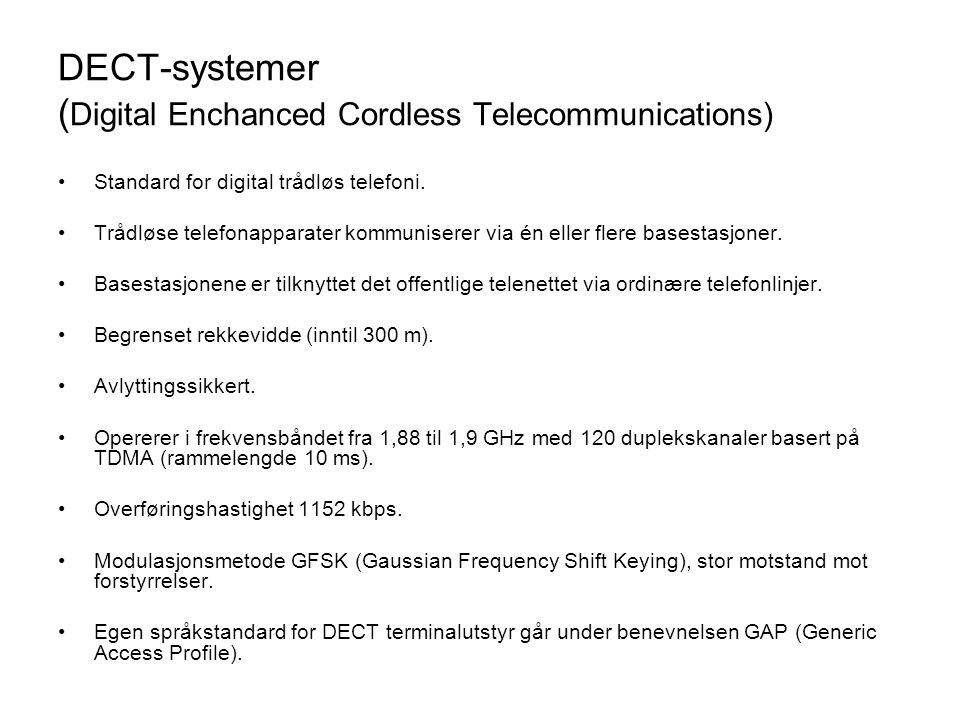 DECT-systemer (Digital Enchanced Cordless Telecommunications)