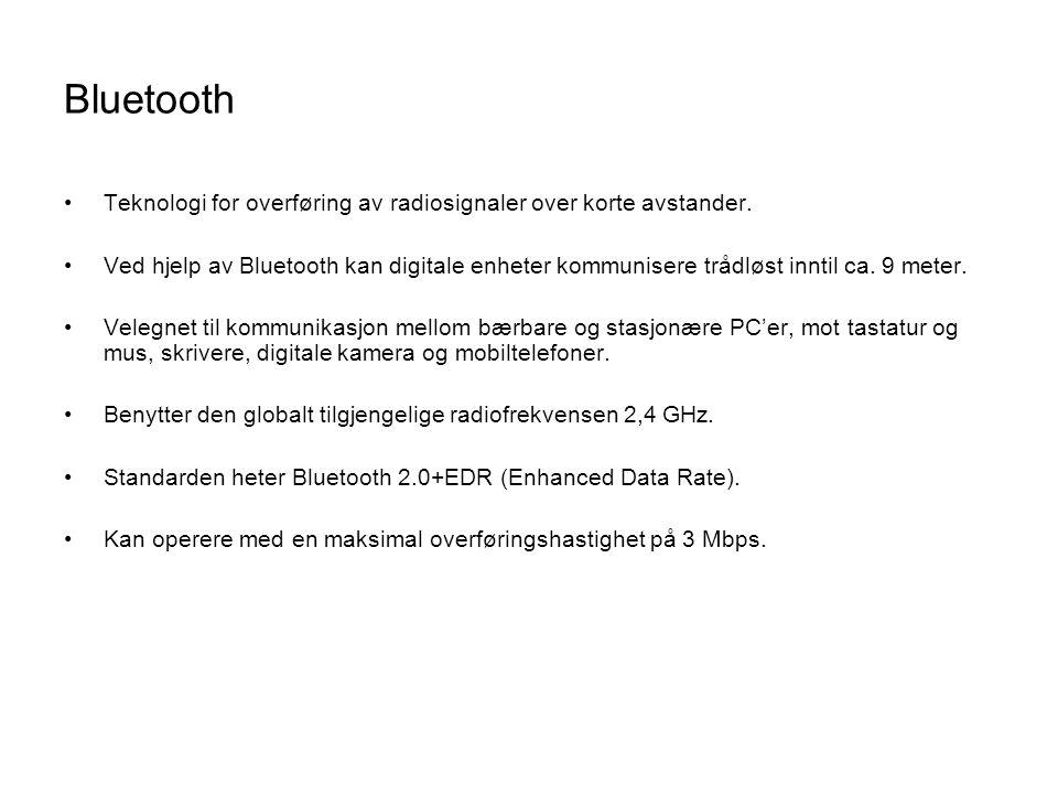 Bluetooth Teknologi for overføring av radiosignaler over korte avstander.