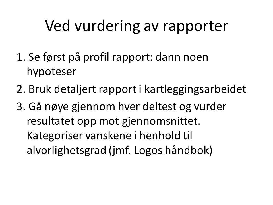 Ved vurdering av rapporter