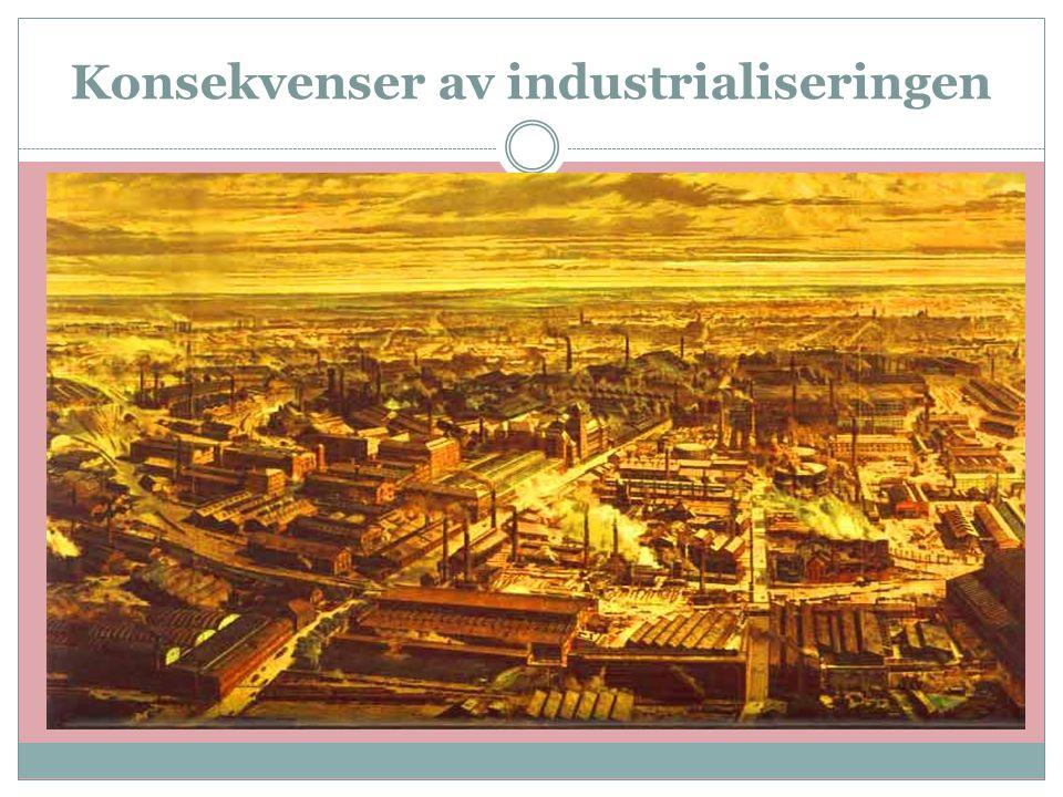 Konsekvenser av industrialiseringen