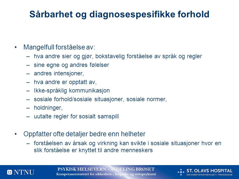 Sårbarhet og diagnosespesifikke forhold