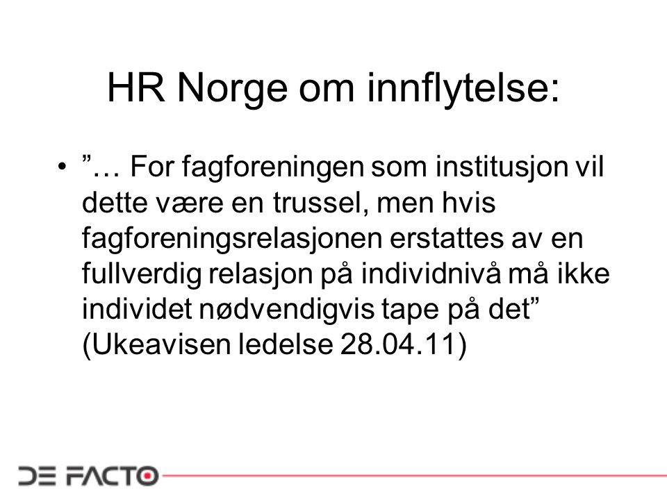 HR Norge om innflytelse: