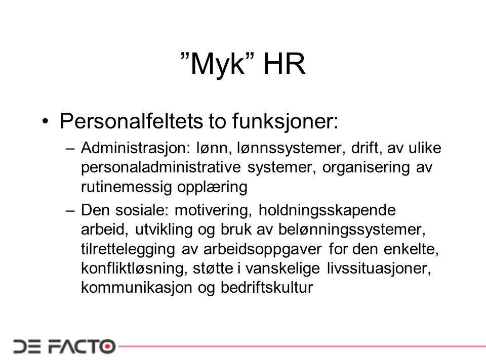 Myk HR Personalfeltets to funksjoner:
