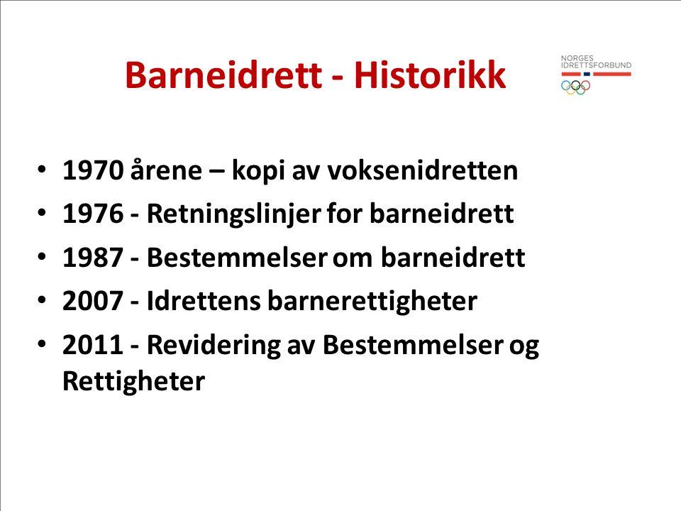 Barneidrett - Historikk