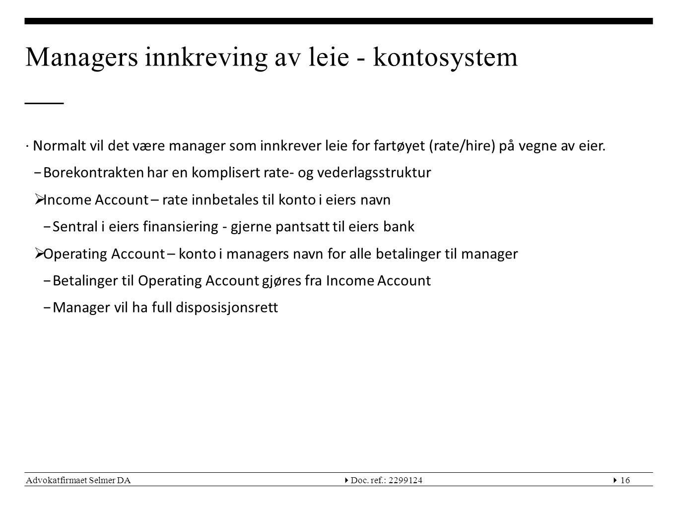 Managers innkreving av leie - kontosystem