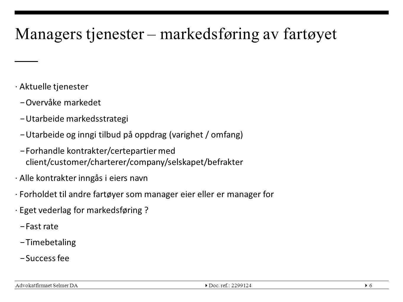 Managers tjenester – markedsføring av fartøyet