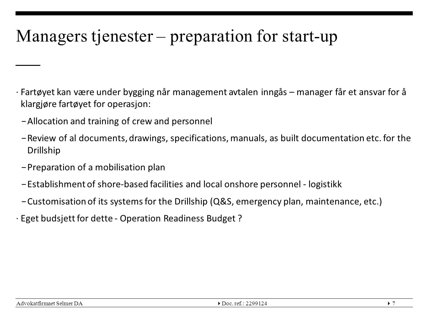 Managers tjenester – preparation for start-up